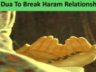 Dua To End Haram Relationship
